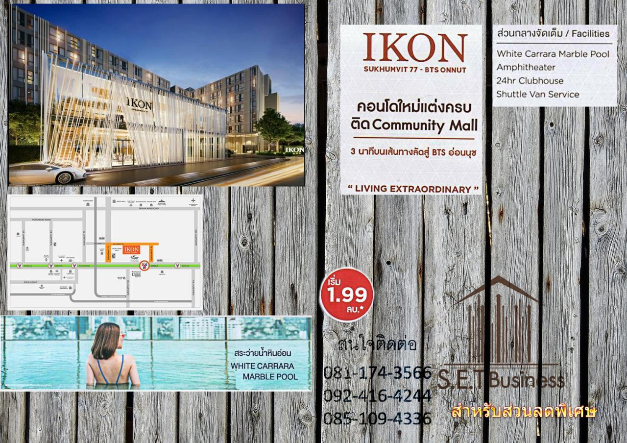 Chanainat Keawtong Agency's Hot Deal!! IKON Sukhumvit 77 Near BTS Onnut with SET Business Start Price 1.9 m 1